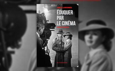 Sabine de la Moissonière, Eduquer par le cinéma