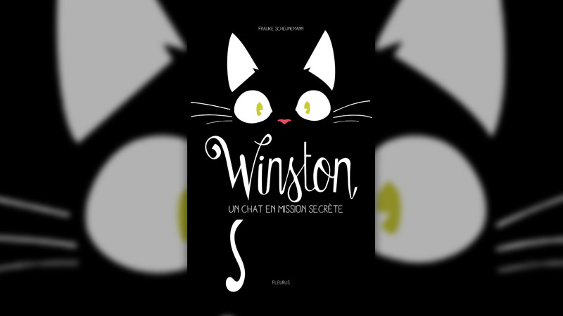 Frauke Scheunemann, Winston, tome 1 : Un chat en mission secrète