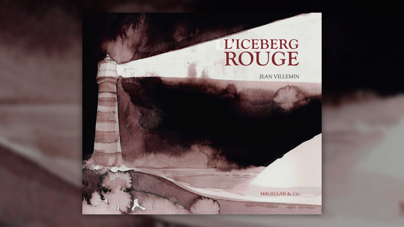 Jean Villemin, L'Iceberg rouge