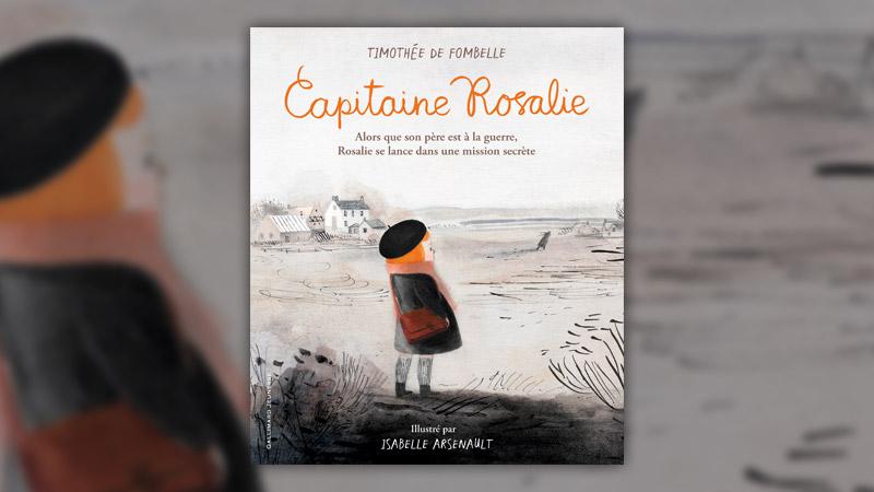 Timothée de Fombelle, Capitaine Rosalie