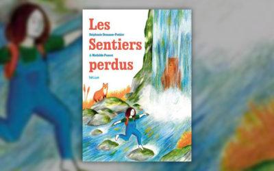 Stéphanie Demasse‐Pottier, Les Sentiers perdus