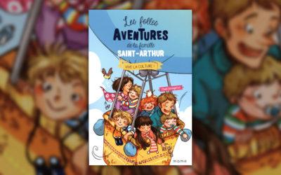 Paul Beaupère, Les folles aventures de la famille Saint‐Arthur, Vive la culture!