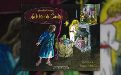 Arnaud de Cacqueray, La bobine de Caroline