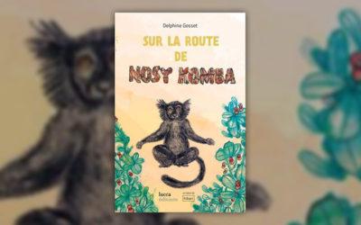 Delphine Gosset, Sur la route de Nosy Komba