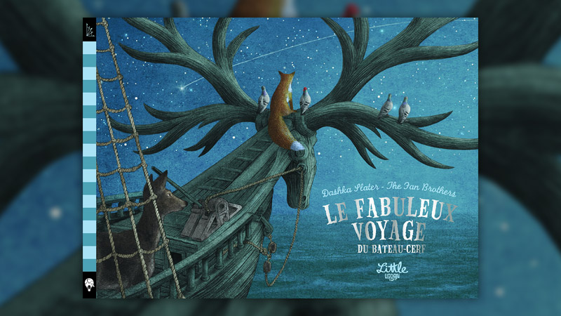 Dashka Slater, Le Fabuleux Voyage du bateau-cerf