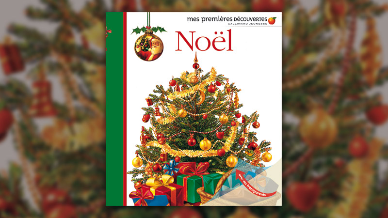 Noël, Mes premières découvertes