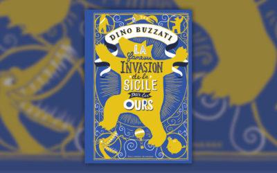 Dino Buzzati, La fameuse invasion de la Sicile par les ours