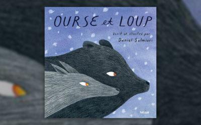 Daniel Salmieri, Ourse et Loup