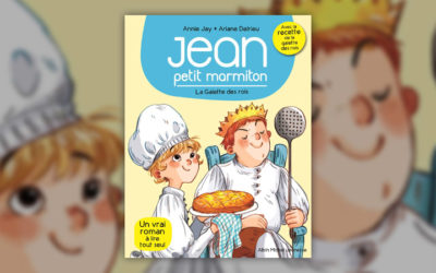 Annie Jay, Jean, petit marmiton, la galette des rois