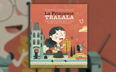 Magdalena, La Princesse Tralala