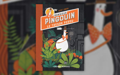 Alex T. Smith, Monsieur Pingouin, Tome 1 : Le Trésor perdu