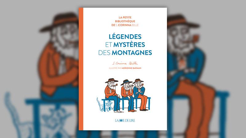 Stéphanie Corinna Bille, Légendes et mystères des montagnes