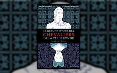 Sophie Lamoureux, La Grande Epopée des chevaliers de la Table ronde, tome 2: Lancelot et Guenièvre