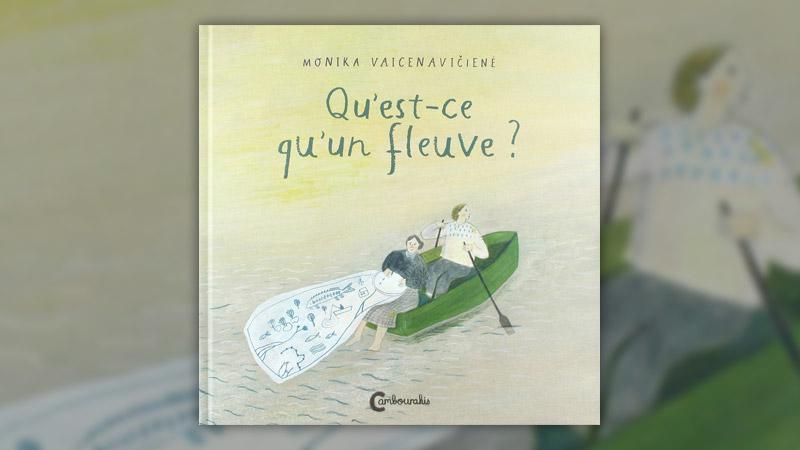 Monika Vaicenaviciené, Qu'est-ce qu'un fleuve?