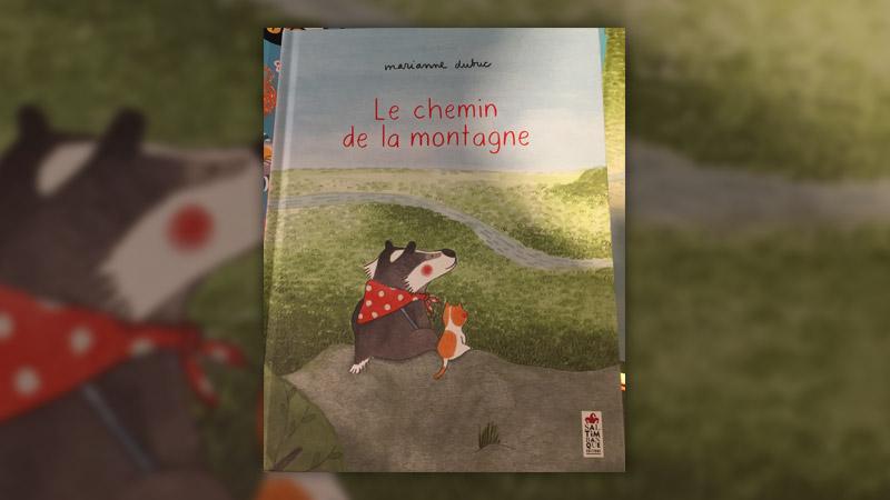 Marianne Dubuc, Le Chemin de la montagne