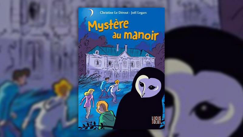 Christine Le Dérout, Mystère au manoir