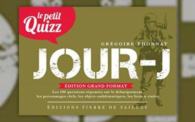 Grégoire Thonnat, Le Petit Quizz du Jour‐J