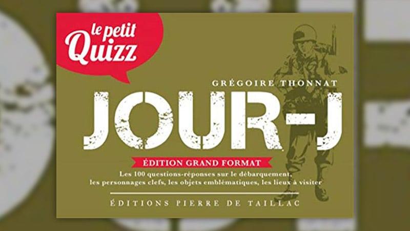 Grégoire Thonnat, Le Petit Quizz du Jour‑J