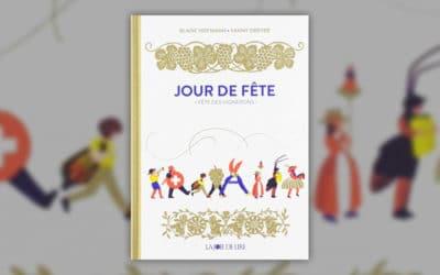 Blaise Hofmann, Jour de fête – Fête des Vignerons
