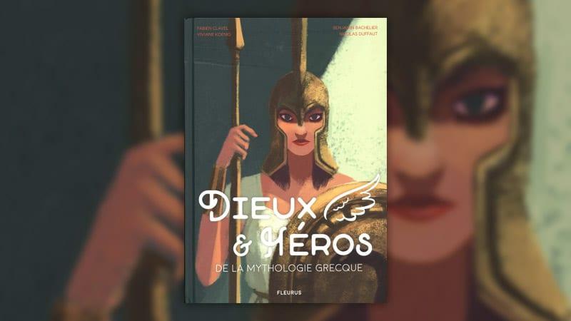 Viviane Koenig et Fabien Clavel, Dieux et héros de la mythologie grecque
