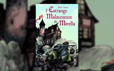 Flore Vesco, L'Estrange Malaventure de Mirella