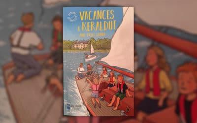 Aude Pillet Grinda, Vacances à Keraldut
