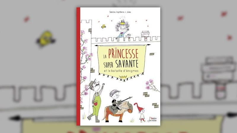 Sabrina Inghilterra, La Princesse super savante et la bataille d'énigmes