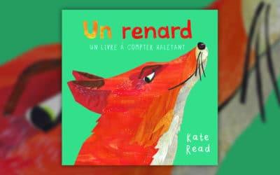 Kate Read, Un renard, un livre à compter haletant