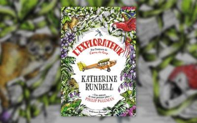 Katherine Rundell, L'Explorateur