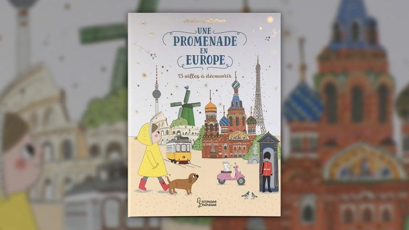 Amélie Laffaiteur, Une promenade en Europe: 15 villes à découvrir
