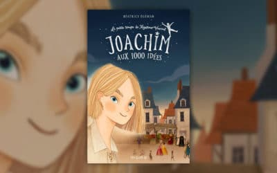 Béatrice Egémar, Joachim aux 1000 idées