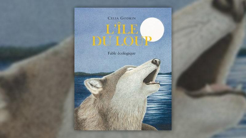 Celia Godkin, L'île du loup, fable écologique