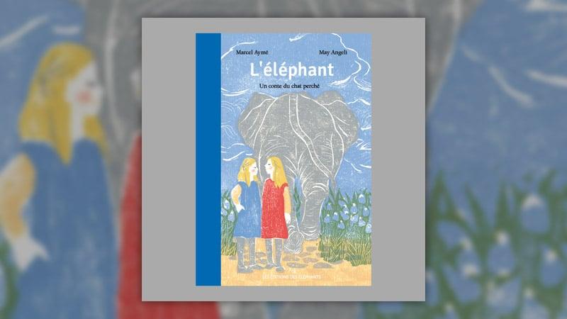 Marcel Aymé, L'Eléphant