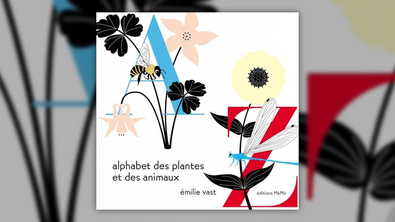 Emilie Vast, Alphabet des plantes et des animaux