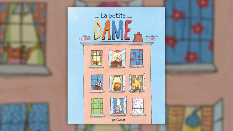 Orianne Lallemand, La Petite Dame