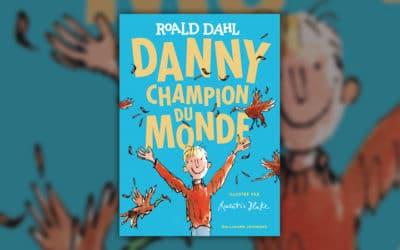 Roald Dahl, Danny, champion du monde