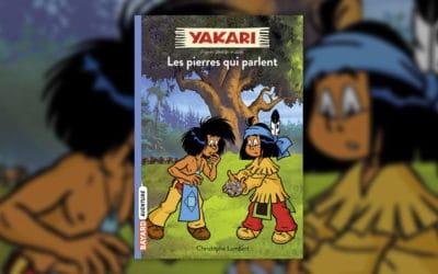 Christophe Lambert, Yakari, Les pierres qui parlent (t 10)