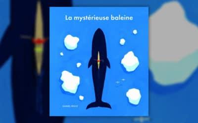 Daniel Frost, La mystérieuse baleine