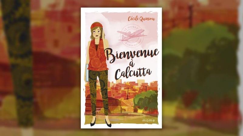 Cécile Quiniou, Bienvenue à Calcutta