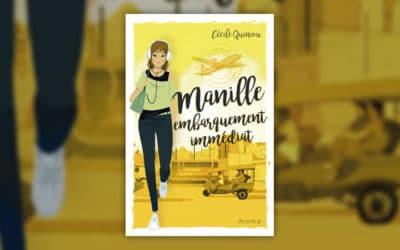 Cécile Quiniou, Manille, Embarquement immédiat