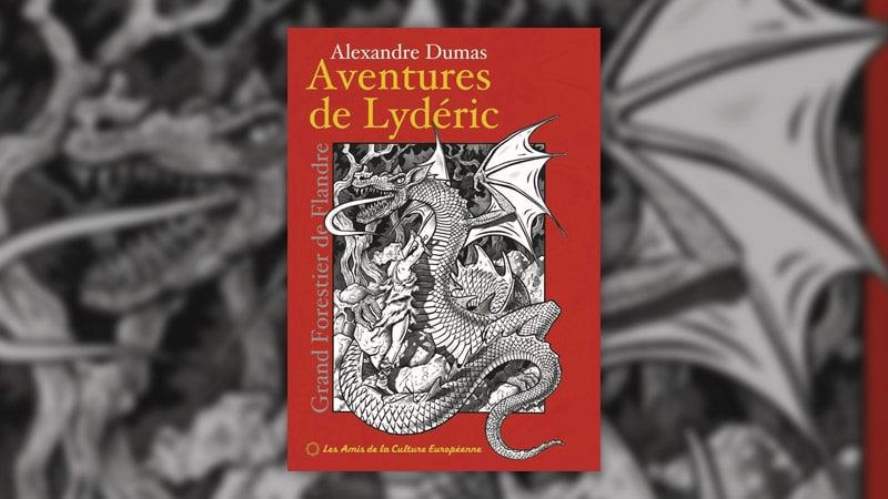 Alexandre Dumas, Les aventures de Lydéric, grand forestier de Flandre