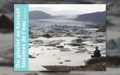 Ianna Andréadis, Du glacier au torrent, histoires de l'eau
