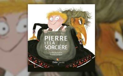 Gilles Bizouerne et Céline Murcier, Pierre et la Sorcière