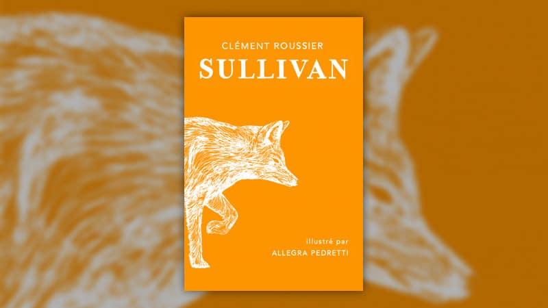 Clément Roussier, Sullivan