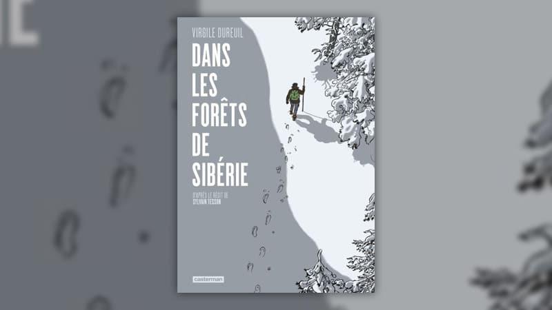 Virgile Dureuil et Sylvain Tesson, Dans les forêts de Sibérie