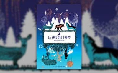 Maylis Daufresne, La Voie des loups