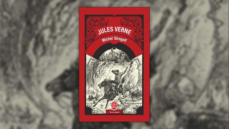 Jules Verne, Michel Strogoff