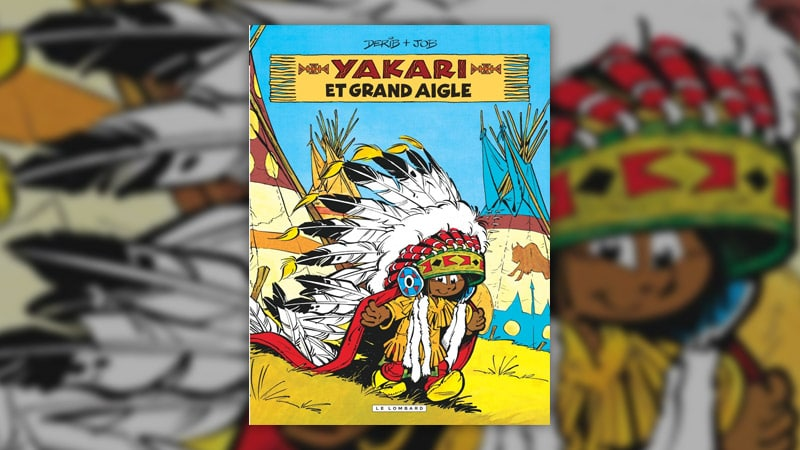 Derib et Job, Yakari et Grand Aigle