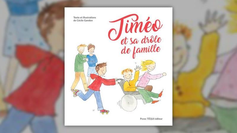Cécile Gandon, Timéo et sa drôle de famille