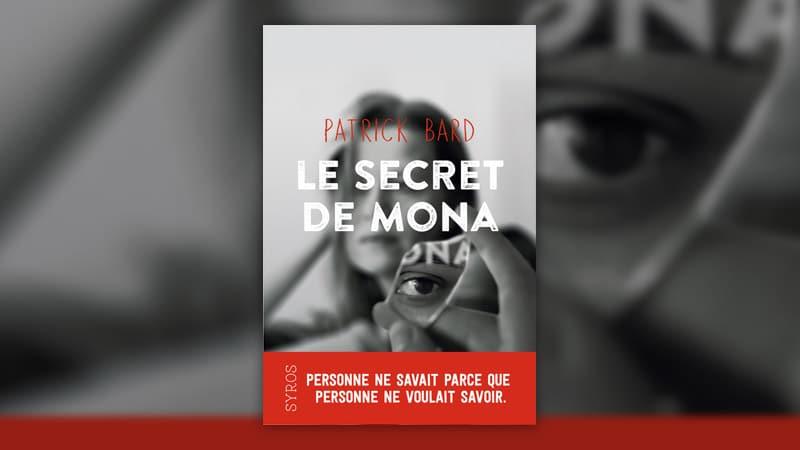 Patrick Bard, Le secret de Mona